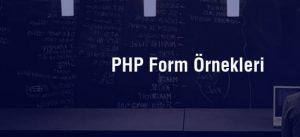 PHP Formlarla Çalışmak