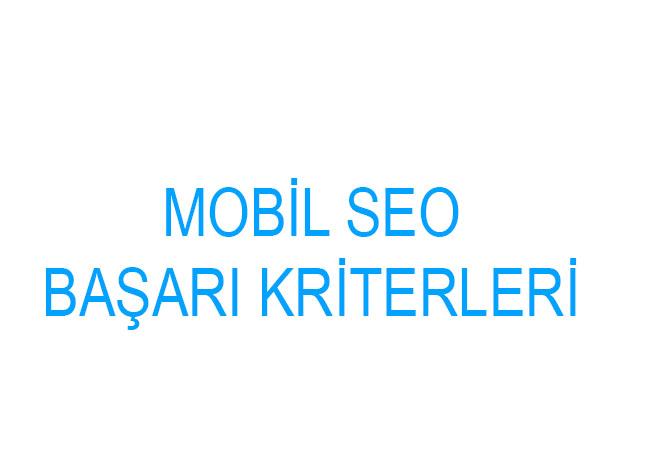 Mobil SEO Başarı Kriterleri