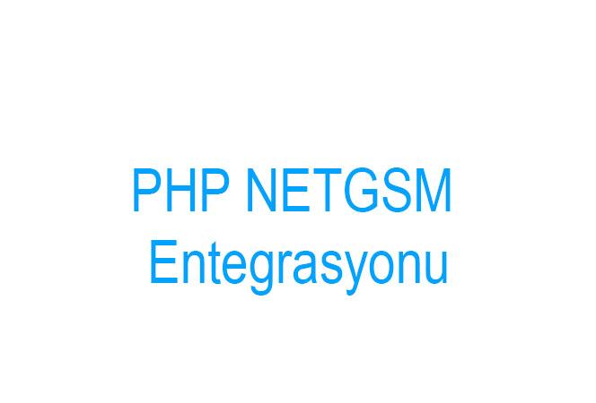 PHP ile NETGSM Api Entegrasyonu