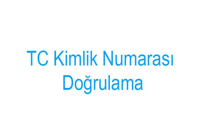 TC Kimlik Numarası Doğrulama